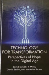 echnology for Transformation: Perspectives of Hope in the Digital Age