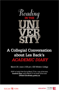 """Reading in the University: A Collegial Conversation about Les Back's """"ACADEMIC DIARY"""" @ 030 Winters College (York University)"""