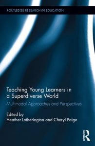 Teaching Young Learners in a Superdiversive World book cover