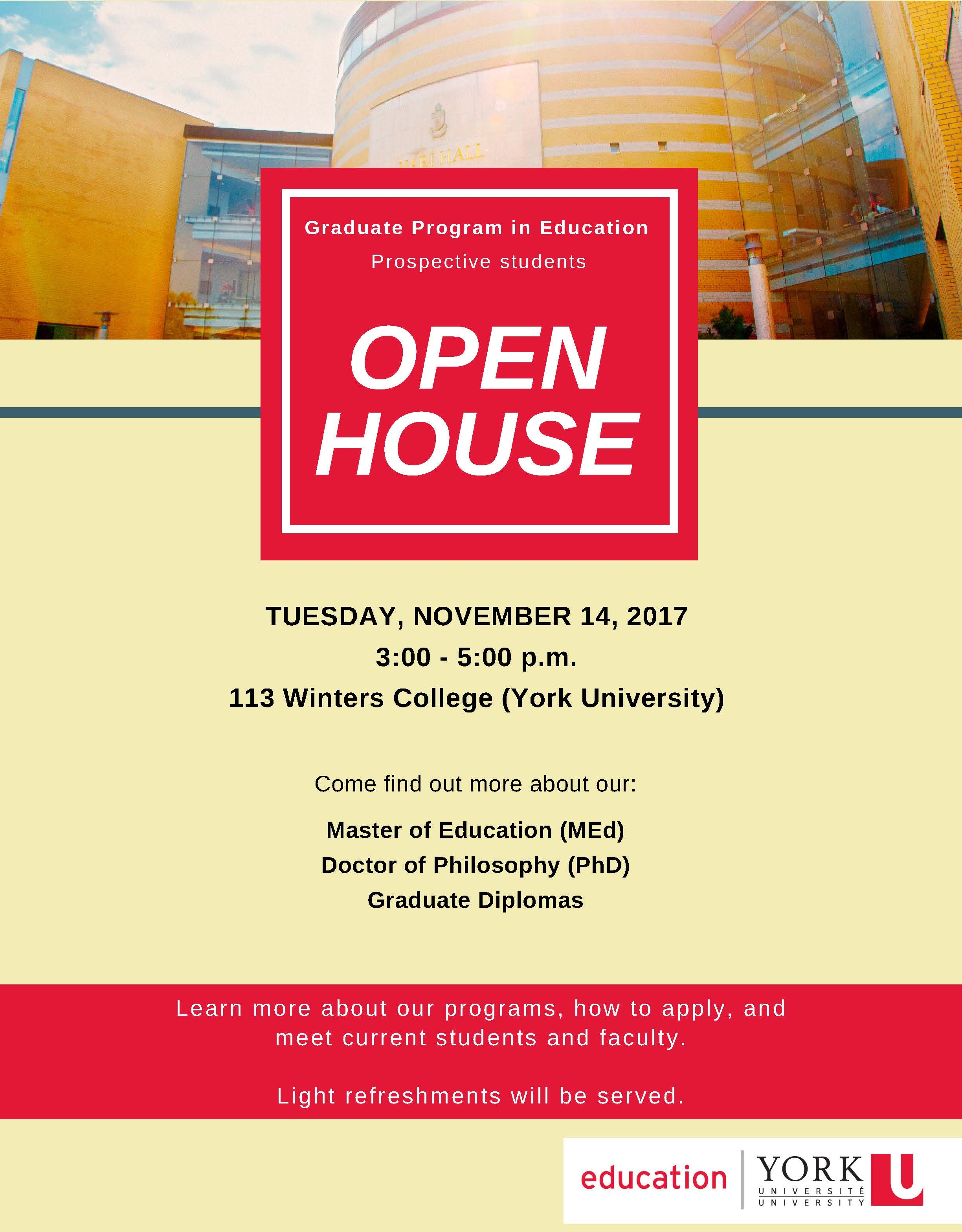 Graduate Program in Education OPEN HOUSE @ Room 115 Winters College (Graduate Program in Education Office) | Toronto | Ontario | Canada