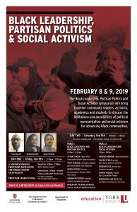 Black Leadership, Partisan Politics & Social Activism - DAY 1 @ Tribute Communities Recital Hall, Accolade East Building, York University