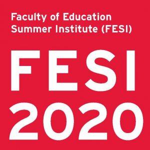 Faculty of Education Summer Institute (FESI2020) - Webinar 1 @ online webinar